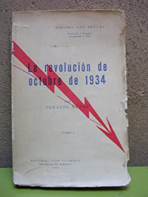 LA REVOLUCION DE OCTUBRE DE 1934. Tomo I: NUÑEZ, Ignacio