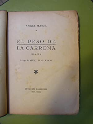 EL PESO DE LA CARROÑA. Prólogo de: MARSA, Angel