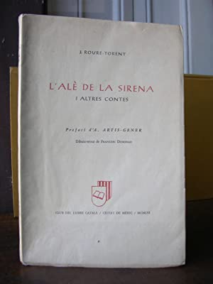 L'ALE DE LA SIRENA i altres contes. Prefaci d'A. Artís - Gener.: ROURE - TORENT, J...