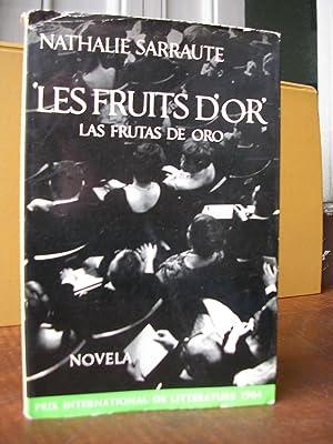 LES FRUITS D'OR (LAS FRUTAS DE ORO): SARRAUTE, Nathalie