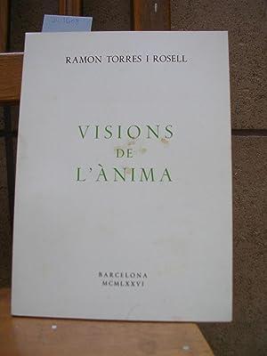 VISIONS DE L'ANIMA: TORRES I ROSELL,