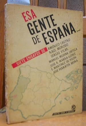 ESA GENTE DE ESPAÑA: CASTRO, Américo ;