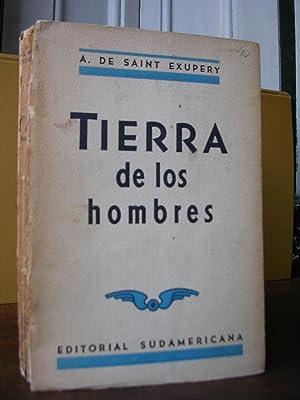 TIERRA DE LOS HOMBRES. Traducción de Rafael Dieste: SAINT EXUPERY, Antoine de (Rafael Dieste...