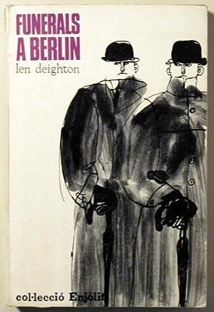 FUNERALS A BERLÍN: DEIGHTON, Len