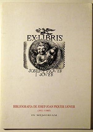 BIBLIOGRAFIA DE JOSEP-JOAN PIQUER I JOVER 1911-1985.: Història)