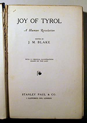 JOY OF TYROL - London circa 1910: BLAKE, J. M.
