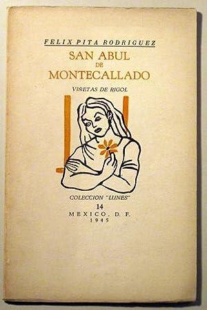 SAN ABUL DE MONTECALLADO - México 1945: PITA RODRÍGUEZ, Felix - RIGOL
