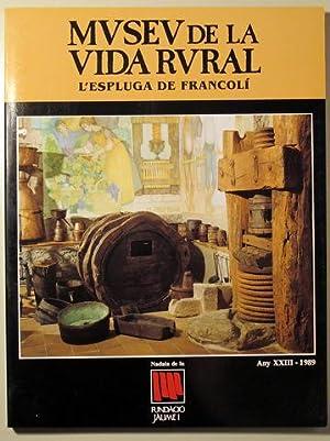 MUSEU DE LA VIDA RURAL. L'Espluga de: Nadala Carulla 1989)