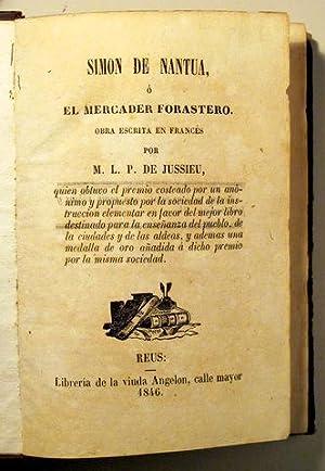 SIMON DE NANTUA, o EL MERCADER FORASTERO: JUSSIEU, M. L.