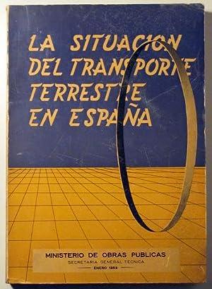 LA SITUACIÓN DEL TRANSPORTE TERRESTRE EN ESPAÑA