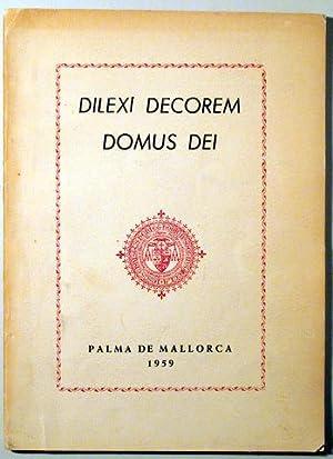DILEXI DECOREM DOMUS DEI - Palma 1959