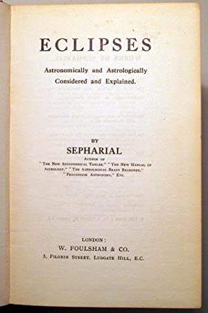 ECLIPSES IN THEORY & PRACTICE - London c. 1900: SEPHARIAL