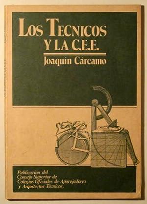 LOS TÉCNICOS Y LA C.E.E. Equivalencia entre: CÁRCAMO, Joaquín