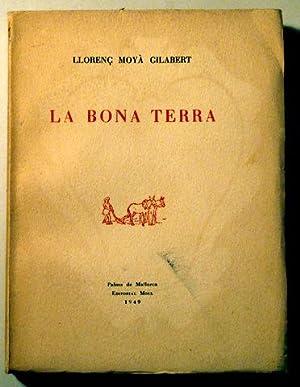 LA BONA TERRA - Moll 1949 -: MOYA GILABERT, Llorenç