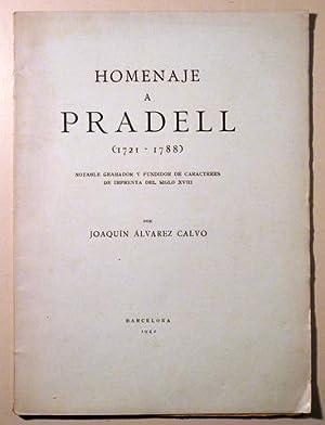 HOMENAJE A PRADELL (1721-1788) Notable grabador y: Pradell)