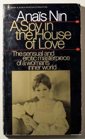 A SPY IN THE HOUSE OF LOVE: NIN, Anais