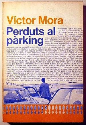 PERDUTS AL PARKING - Laia 1977 -: MORA, Victor