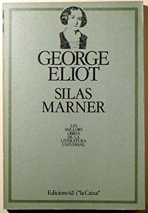 SILAS MARNER - Barcelona 1983: ELIOT, George