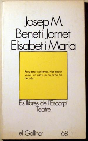 ELISABET I MARIA - Barcelona 1982: BENET I JORNET,