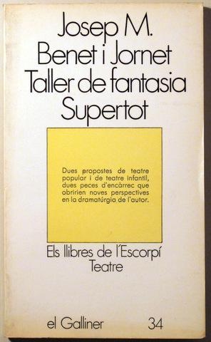 TALLER DE FANTASIA SUPERTORT - Barcelona 1976: BENET I JORNET,