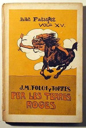 PER LES TERRES ROGES - Barcelona 1912: FOLCH Y TORRES,