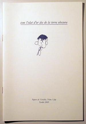 COM L'EDAT D'OR DES DE LA TERRA: AYATS, Marcel -