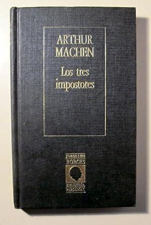 LOS TRES IMPOSTORES - Madrid 1985: MACHEN, Arthur -