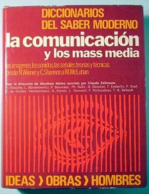 LA COMUNICACIÓN Y LOS MASS MEDIA -: Abraham Moles)