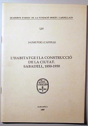 L'HABITATGE I LA CONSTRUCCIÓ DE LA CIUTAT.: PUIG, Jaume