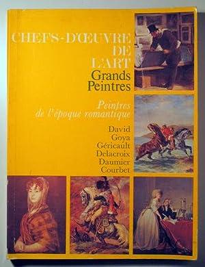 CHEFS-D'OUVRE DE L'ART. GRANDS PEINTRES DE L'ÉPOQUE: DAVID - GOYA