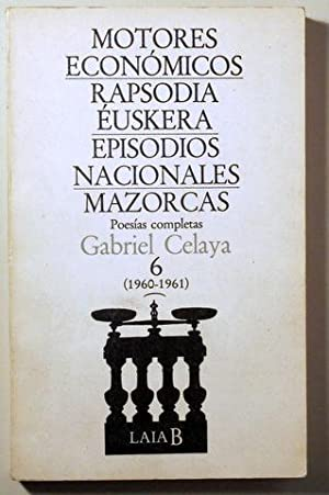 MOTORES ECONOMICOS - RAPSODIA EUSKERA - EPISODIOS: CELAYA, Gabriel