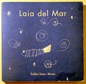 LAIA DEL MAR - Vilassar de Dalt: VIVES, Eulàlia