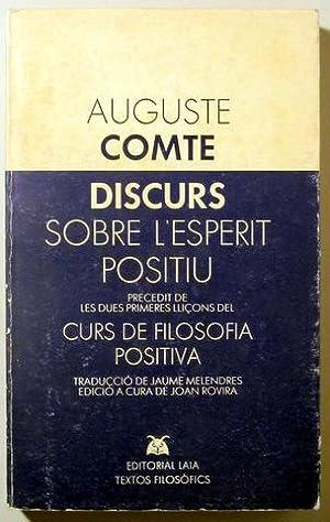 DISCURS SOBRE L'ESPERIT POSITIU - Laia 1982: COMTE, Auguste