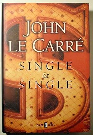 SINGLE & SINGLE - Plaza Janés 1999: LE CARRÉ, John