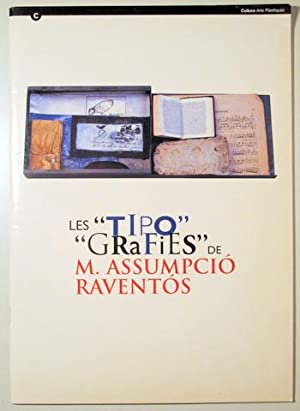 """LES """"TIPO"""" """"GRAFIES"""" DE M. ASSUMPCIÓ RAVENTÓS: Raventós, Assumpció"""