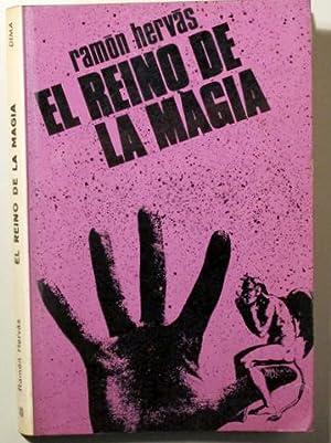 EL REINO DE LA MAGIA - Barcelona: HERVÁS, Rmón
