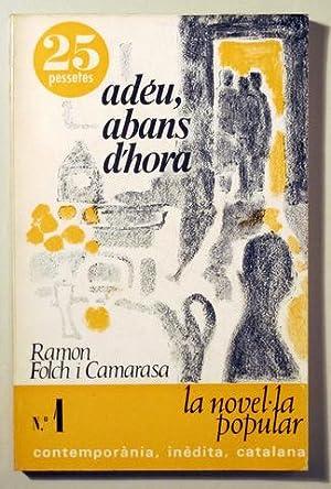 ADÉU, ABANS D'HORA - Barcelona 1966: FOLCH I CAMARASA,