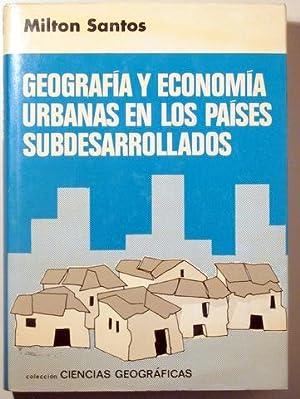 GEOGRAFÍA Y ECONOMÍA URBANAS EN LOS PAÍSES: SANTOS, Milton