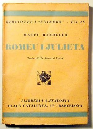 ROMEU I JULIETA. Ginebra la blonda. El: BANDELLO, Mateu