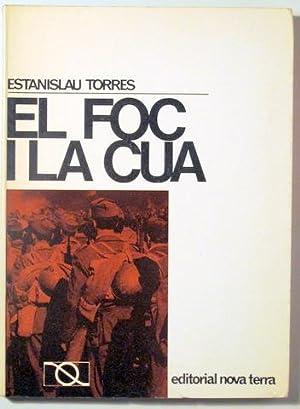 EL FOC I LA CUA - Barcelona: TORRES, Estanislau