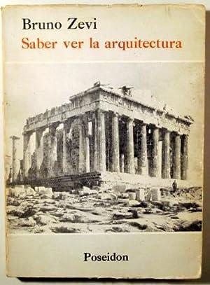 SABER VER LA ARQUITECTURA - Buenos Aires: ZEVI, Bruno