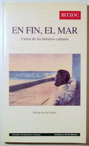 EN FIN, EL MAR. Cartas de los: Zoe Valdés, prólogo)