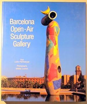 BARCELONA OPEN-AIR SCULPTURE GALLERY - New York: PERMANYER, Lluis -