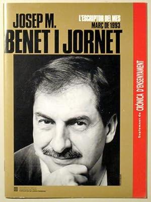 JOSEP M. BENET I JORNET. L'escriptor del: Benet i Jornet,