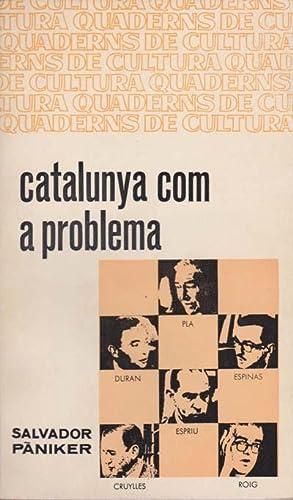 CATALUNYA COM A PROBLEMA: PANIKER, Salvador