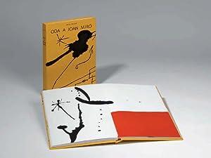 ODA A JOAN MIRÓ - Polígrafa 1973 - Edició numerada: MIRÓ, Joan - BROSSA, Joan