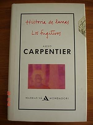Historia de lunas.Los fugitivos.: Alejo Carpentier.