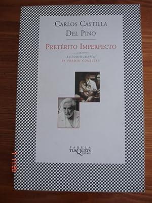 Pretérito imperfecto.Autobiografía.: Carlos Castilla del