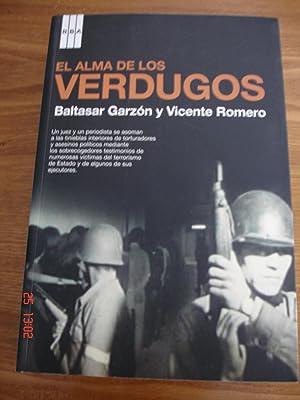 El alma de los verdugos.: Baltasar Garzón / Vicente Romero.