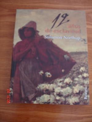 Doce años de esclavitud.: Solomon Northup.